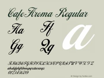 CafeAroma Regular Macromedia Fontographer 4.1.5 2/4/05 Font Sample