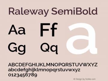 Raleway SemiBold Version 2.000; ttfautohint (v0.8) -G 200 -r 50 Font Sample