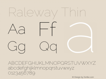 Raleway Thin Version 2.000; ttfautohint (v0.8) -G 200 -r 50 Font Sample