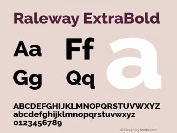 Raleway ExtraBold Version 2.000; ttfautohint (v0.8) -G 200 -r 50 Font Sample