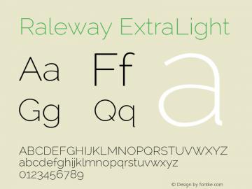 Raleway ExtraLight Version 2.000; ttfautohint (v0.8) -G 200 -r 50 Font Sample