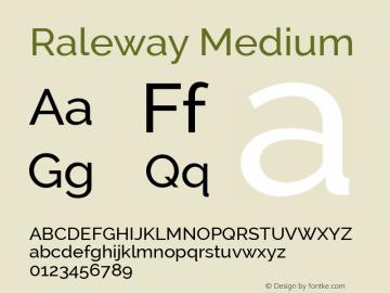 Raleway Medium Version 2.000; ttfautohint (v0.8) -G 200 -r 50 Font Sample