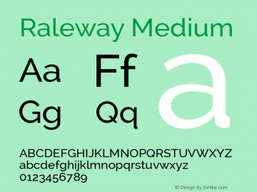 Raleway Medium Version 2.001; ttfautohint (v0.8) -G 200 -r 50 Font Sample