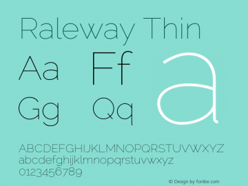 Raleway Thin Version 2.001; ttfautohint (v0.8) -G 200 -r 50 Font Sample