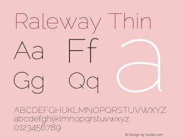 Raleway Thin Version 2.002; ttfautohint (v0.93) -l 8 -r 50 -G 200 -x 14 -w