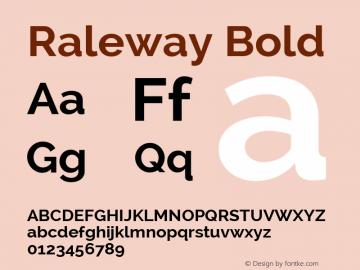 Raleway Bold Version 2.002; ttfautohint (v0.93) -l 8 -r 50 -G 200 -x 14 -w
