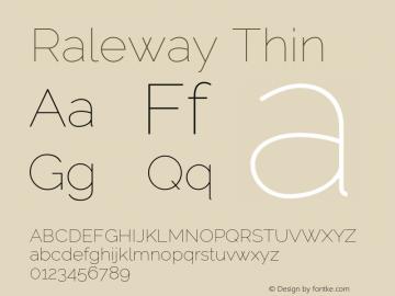 Raleway Thin Version 2.500; ttfautohint (v0.95) -l 8 -r 50 -G 200 -x 14 -w