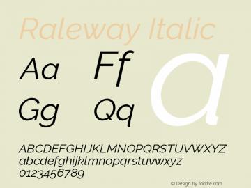 Raleway Italic Version 2.500; ttfautohint (v0.95) -l 8 -r 50 -G 200 -x 14 -w