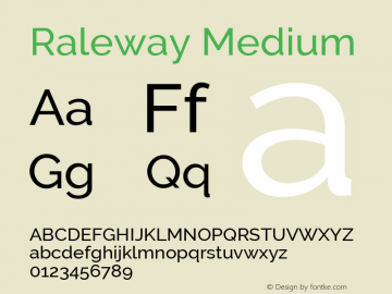 Raleway Medium Version 2.500; ttfautohint (v0.95) -l 8 -r 50 -G 200 -x 14 -w