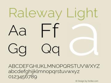 Raleway Light Version 2.500; ttfautohint (v0.95) -l 8 -r 50 -G 200 -x 14 -w