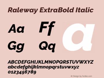 Raleway ExtraBold Italic Version 2.500; ttfautohint (v0.95) -l 8 -r 50 -G 200 -x 14 -w