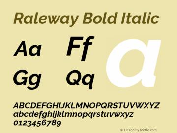 Raleway Bold Italic Version 2.500; ttfautohint (v0.95) -l 8 -r 50 -G 200 -x 14 -w