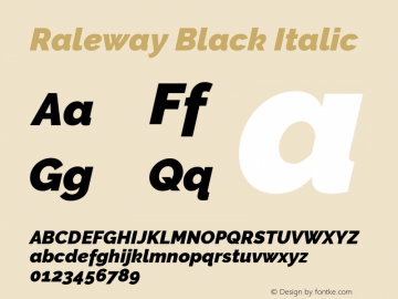 Raleway Black Italic Version 2.500; ttfautohint (v0.95) -l 8 -r 50 -G 200 -x 14 -w