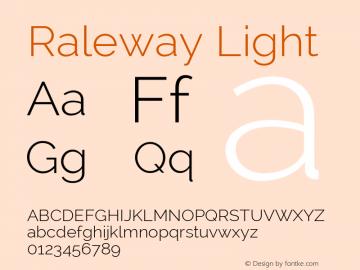 Raleway Light Version 2.001; ttfautohint (v0.8) -G 200 -r 50 Font Sample