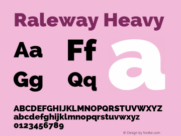 Raleway Heavy Version 2.001; ttfautohint (v0.8) -G 200 -r 50 Font Sample