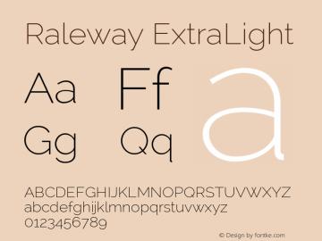 Raleway ExtraLight Version 2.001; ttfautohint (v0.8) -G 200 -r 50 Font Sample