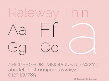 Raleway Thin Version 2.001; ttfautohint (v0.8) -G 200 -r 50 Font Sample