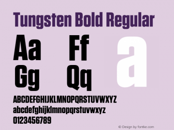 Tungsten Bold Regular Version 1.200 Font Sample