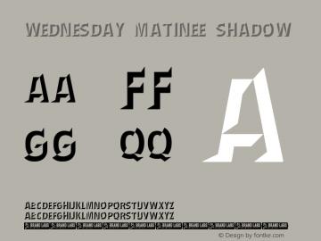 Wednesday Matinee Shadow Version 1.000图片样张