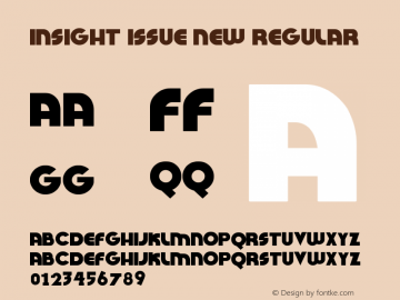 Insight Issue New Regular Version 1.00 August 19, 2010, initial release Font Sample