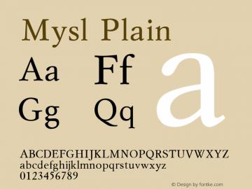 Mysl Plain 001.001 Font Sample