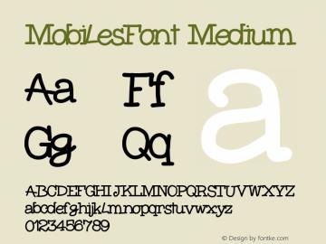 MobilesFont Medium Version 001.000 Font Sample