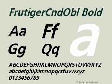 FrutigerCndObl Bold 001.000 Font Sample