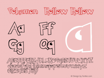 Pokemon  Hollow Hollow Altsys Metamorphosis:29.09.1999 Font Sample