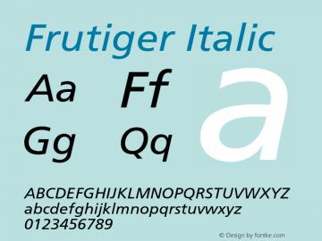 Frutiger Italic 001.000 Font Sample