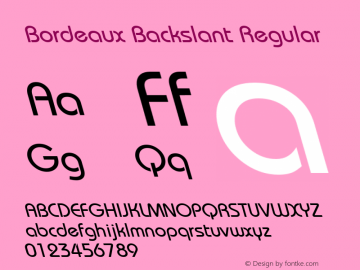 Bordeaux Backslant Regular Licensed for distribution by Instant Artists Users Club Inc. Font Sample