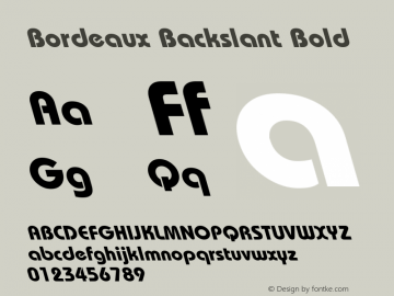 Bordeaux Backslant Bold Licensed for distribution by Instant Artists Users Club Inc. Font Sample