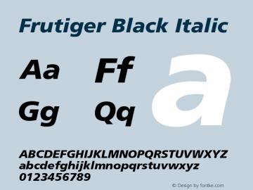 Frutiger Black Italic 001.000 Font Sample