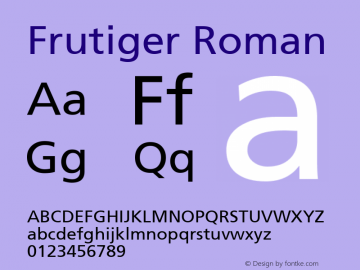 Frutiger Roman Macromedia Fontographer 4.1 2/4/2000 Font Sample