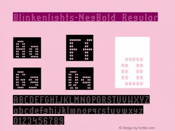 Blinkenlights-NegBold Regular Version 1.00; 2002; initial release图片样张