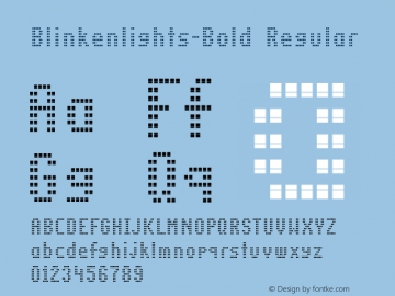 Blinkenlights-Bold Regular OTF 1.000;PS 1.00;Core 1.0.34图片样张