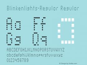 Blinkenlights-Regular Regular OTF 1.000;PS 1.00;Core 1.0.34图片样张