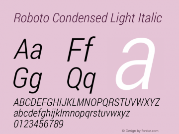 Roboto Condensed Light Italic Version 1.100141; 2013图片样张