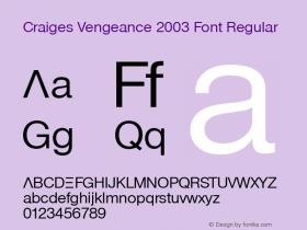 Craiges Vengeance 2003 Font Regular Version 1.00图片样张