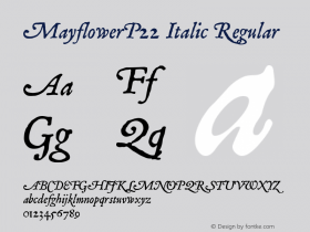 MayflowerP22 Italic Regular Macromedia Fontographer 4.1 18.06.2003图片样张