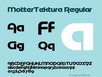 MotterTektura Regular OTF 1.0;PS 1.3;Core 116;AOCM 1.0 28 Font Sample