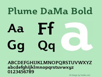 Plume DaMa Bold Version 1.00; Plume Bold Dama; 10 March 2004图片样张