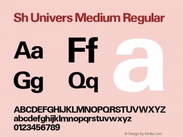 Sh Univers Medium Regular 001.001 Font Sample