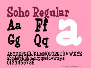 Soho Regular Macromedia Fontographer 4.1.4 11/18/04 Font Sample