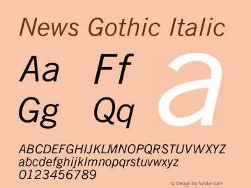 News Gothic Italic 2.0-1.0 Font Sample