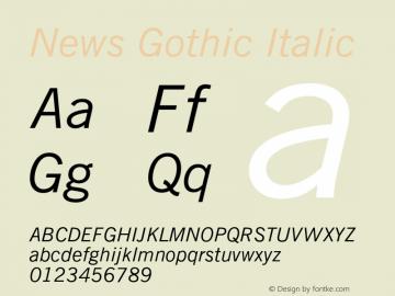 News Gothic Italic 003.001 Font Sample