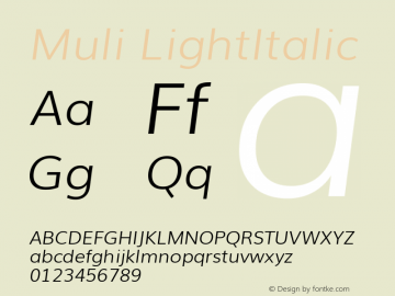 Muli LightItalic Version 2.0; ttfautohint (v1.00rc1.2-2d82) -l 8 -r 50 -G 200 -x 0 -D latn -f none -w G -W Font Sample