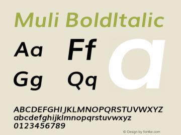 Muli BoldItalic Version 2.0; ttfautohint (v1.00rc1.2-2d82) -l 8 -r 50 -G 200 -x 0 -D latn -f none -w G -W Font Sample