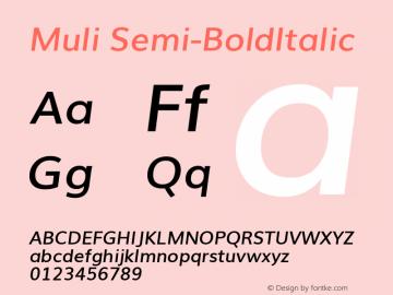 Muli Semi-BoldItalic Version 2.0; ttfautohint (v1.00rc1.2-2d82) -l 8 -r 50 -G 200 -x 0 -D latn -f none -w G -W Font Sample