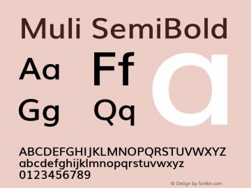 Muli SemiBold Version 2; ttfautohint (v1.00rc1.6-4cba) -l 8 -r 50 -G 200 -x 0 -D latn -f none -w G Font Sample