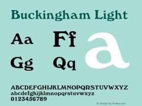 Buckingham Light Rev. 003.000 Font Sample
